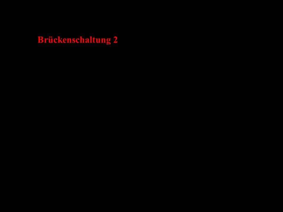 Brückenschaltung 2
