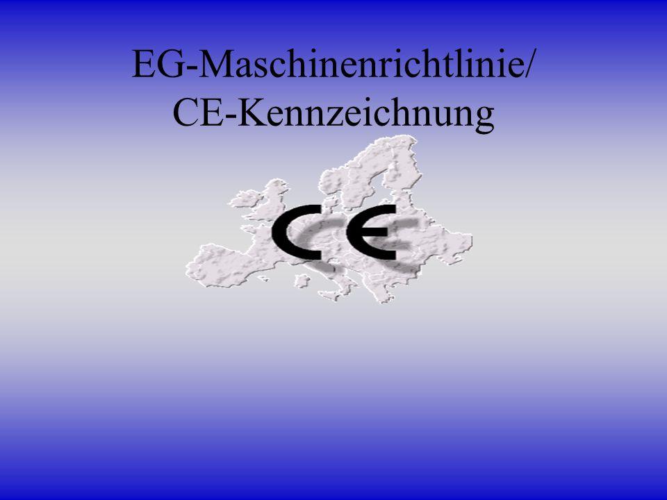 EG-Maschinenrichtlinie/ CE-Kennzeichnung