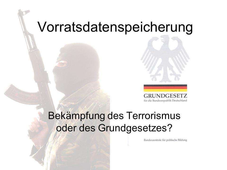 22.10.2008 Modulprüfung Modul 1.1 David Bartsch Gliederung 1.Einleitung 2.Definitionen 2.1 Vorratsdatenspeicherung 2.2 Das Grundgesetz 2.3 Terrorismus 3.