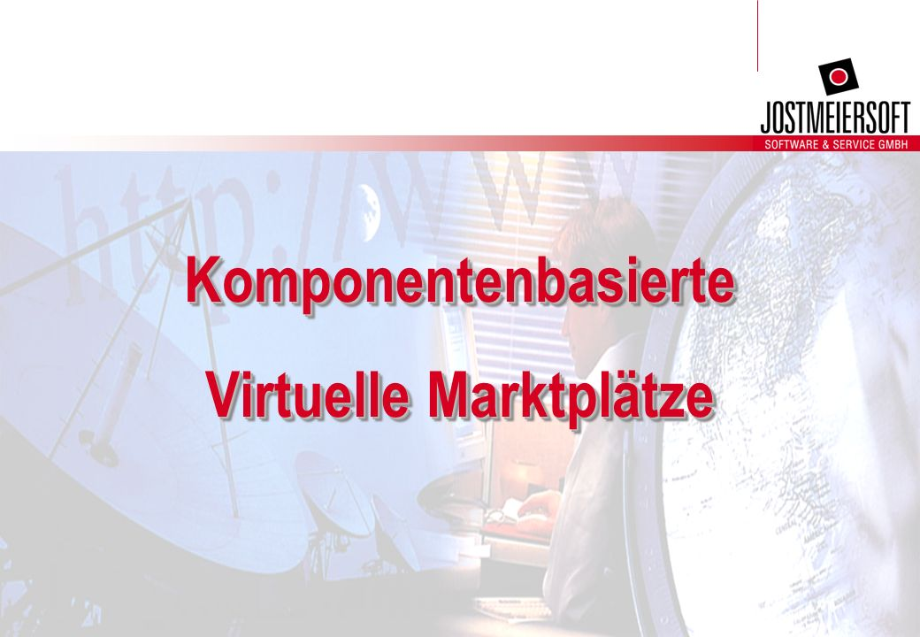 J:\Joso Verwaltung\Vertrieb\Unterlagen\Joso\IIR_20001011\Komponentenbasierte Virtuelle Marktplätze.ppt 22 Was ist eine Komponente - die Legostein-Metapher D.h.