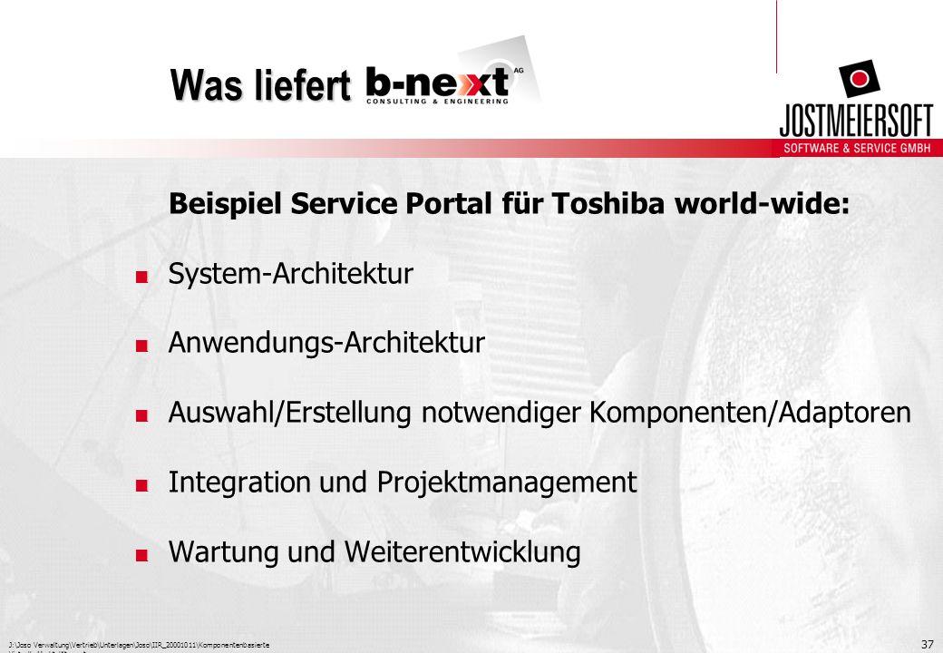 J:\Joso Verwaltung\Vertrieb\Unterlagen\Joso\IIR_20001011\Komponentenbasierte Virtuelle Marktplätze.ppt 37 Was liefert Beispiel Service Portal für Tosh