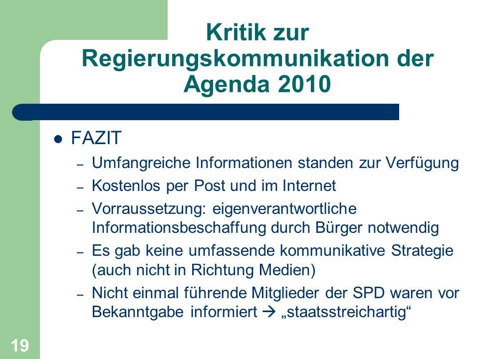 Kritik zur Regierungskommunikation der Agenda 2010 FAZIT – Umfangreiche Informationen standen zur Verfügung – Kostenlos per Post und im Internet – Vor