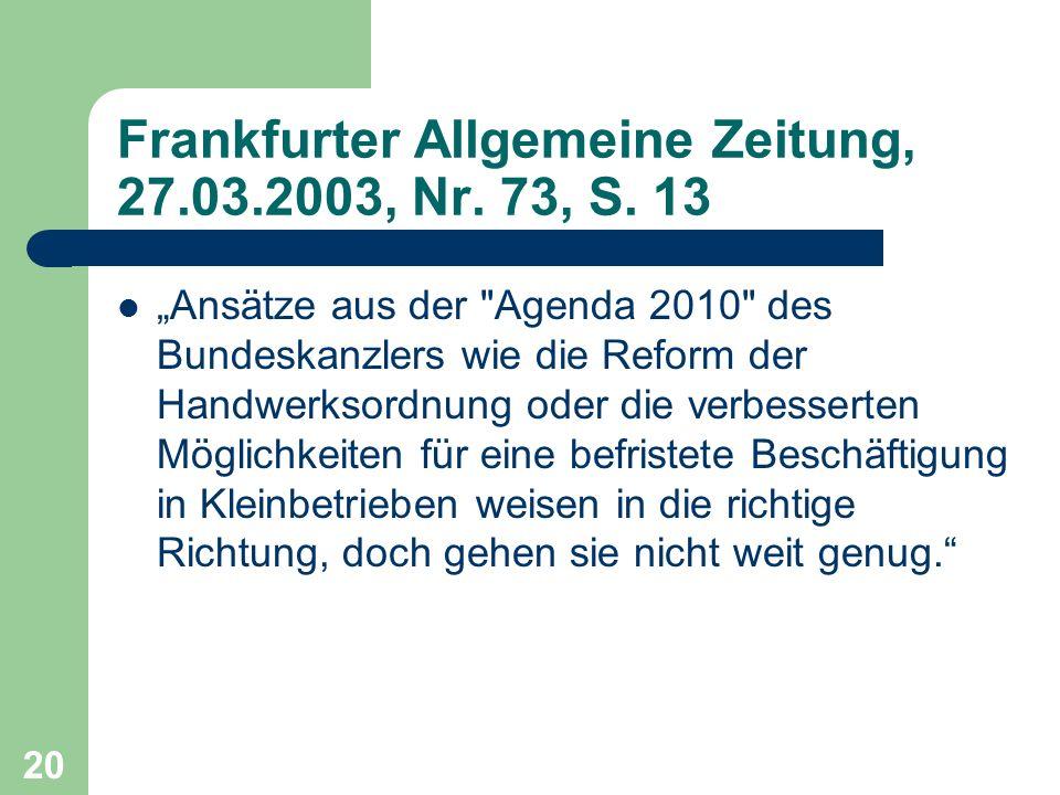 Frankfurter Allgemeine Zeitung, 27.03.2003, Nr. 73, S. 13 Ansätze aus der