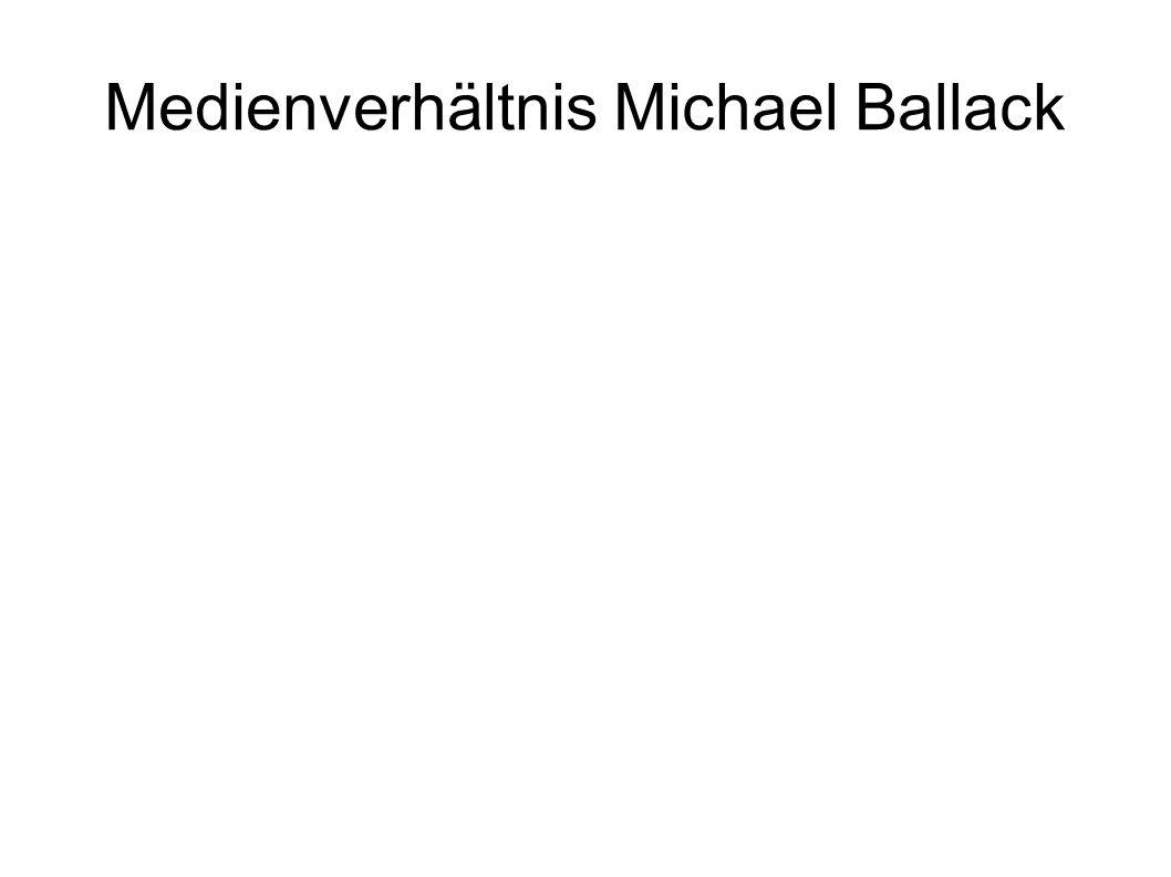 Medienverhältnis Michael Ballack