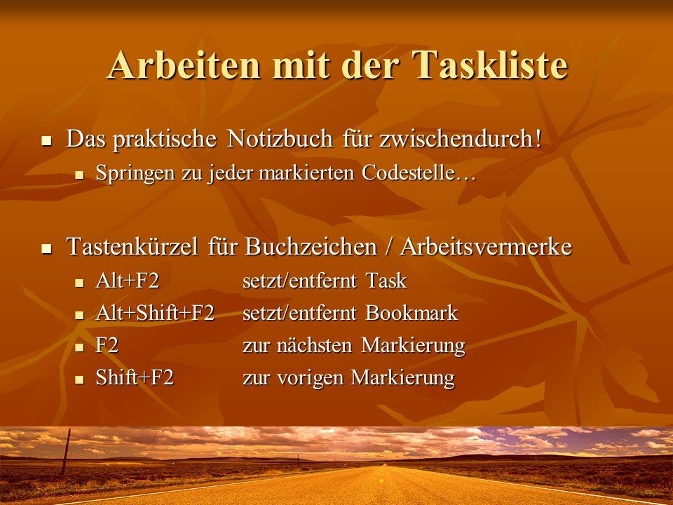 Arbeiten mit der Taskliste Das praktische Notizbuch für zwischendurch.