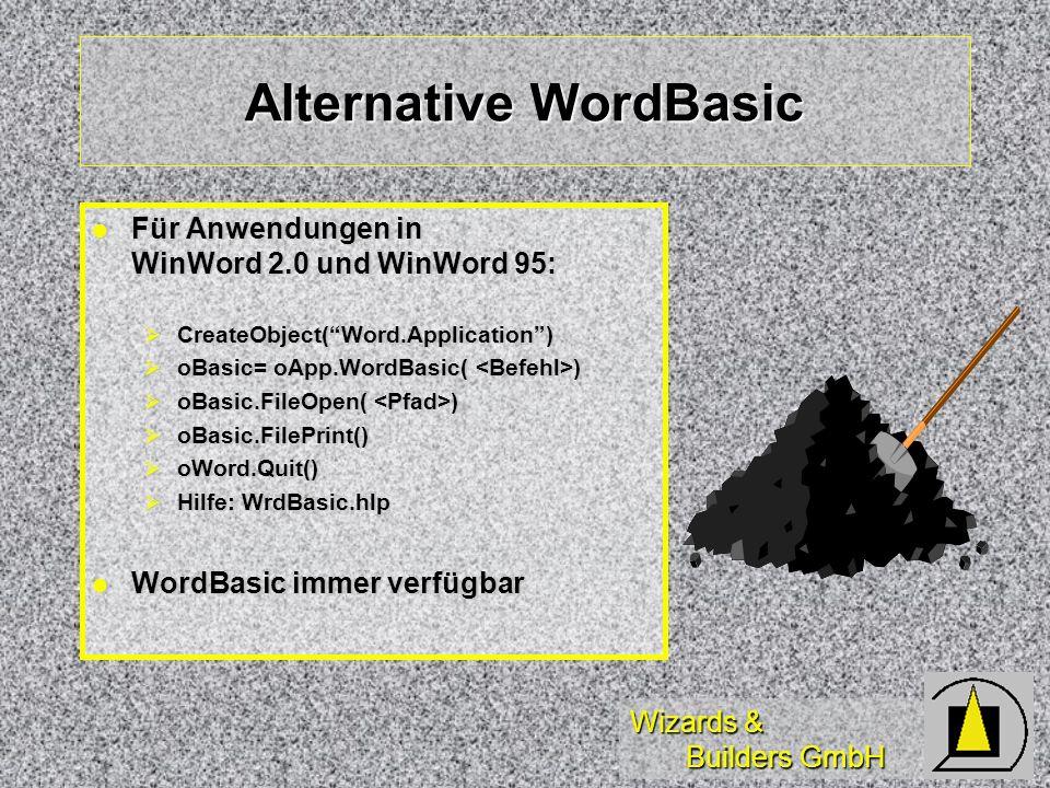 Wizards & Builders GmbH Alternative WordBasic Für Anwendungen in WinWord 2.0 und WinWord 95: Für Anwendungen in WinWord 2.0 und WinWord 95: CreateObje