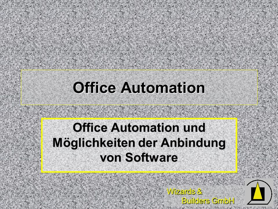Wizards & Builders GmbH OLE-Automation mit Excel Ansteuerung von Excel via OLE-Automation aus Microsoft Visual FoxPro