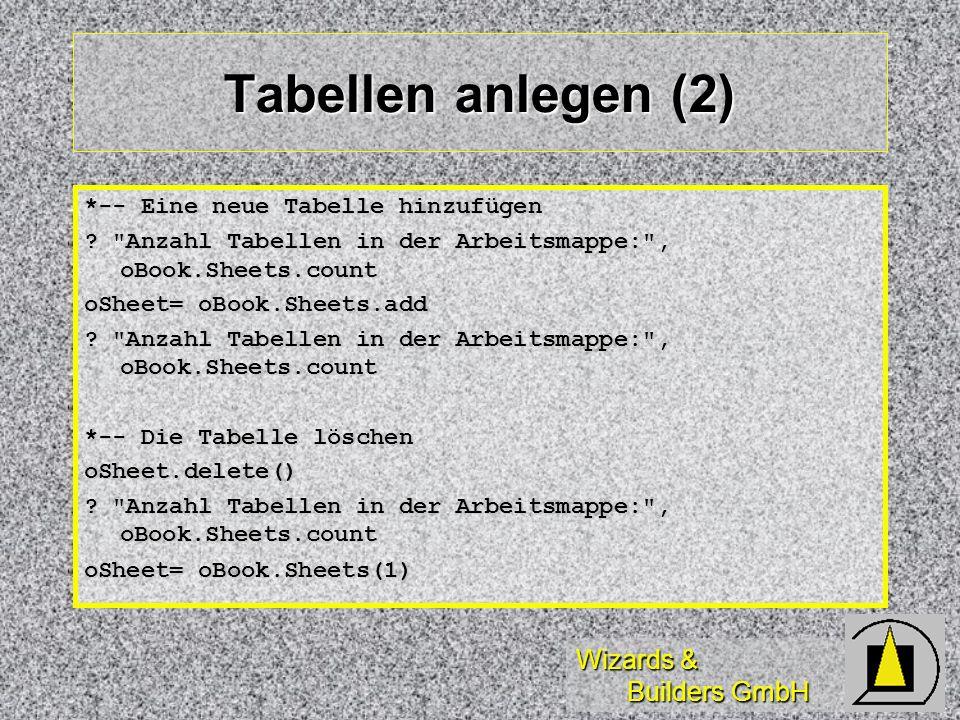 Wizards & Builders GmbH Tabellen anlegen (2) *-- Eine neue Tabelle hinzufügen ?