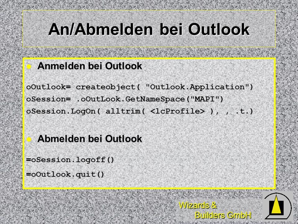 Wizards & Builders GmbH An/Abmelden bei Outlook Anmelden bei Outlook Anmelden bei Outlook oOutlook= createobject(
