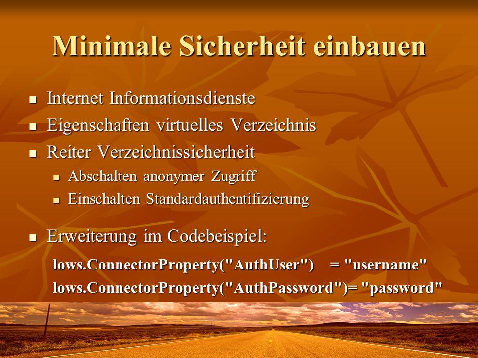 Minimale Sicherheit einbauen Internet Informationsdienste Internet Informationsdienste Eigenschaften virtuelles Verzeichnis Eigenschaften virtuelles V