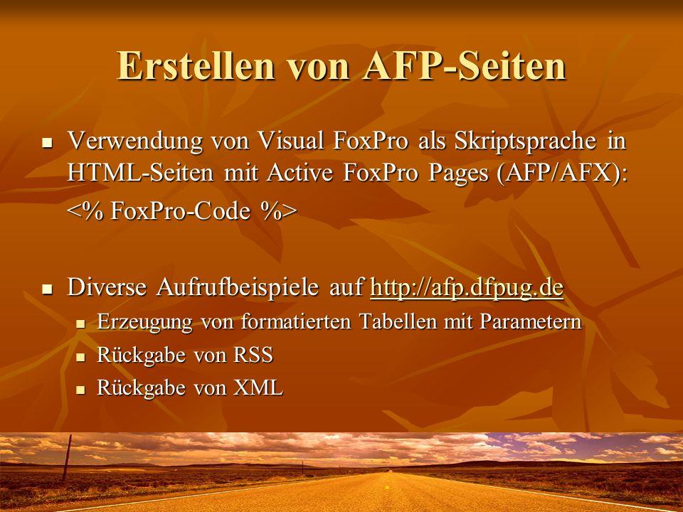 Erstellen von AFP-Seiten Verwendung von Visual FoxPro als Skriptsprache in HTML-Seiten mit Active FoxPro Pages (AFP/AFX): Verwendung von Visual FoxPro