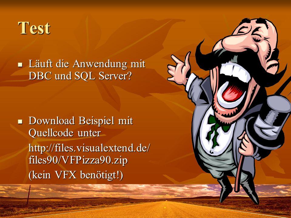 Test Läuft die Anwendung mit DBC und SQL Server? Läuft die Anwendung mit DBC und SQL Server? Download Beispiel mit Quellcode unter Download Beispiel m