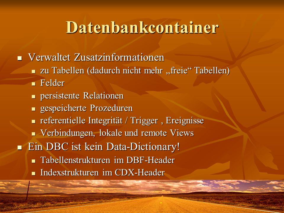Collate-Sequenzen SET COLLATE TO SET COLLATE TO Default GENERAL (2 Byte, A=a!) Default GENERAL (2 Byte, A=a!) Original MACHINE (schnell!) Original MACHINE (schnell!) Alternativ: GERMAN, UNIQWT Alternativ: GERMAN, UNIQWT Sonstige: DUTCH, ICELAND, NORDAN, SPANISH, SWEFIN Sonstige: DUTCH, ICELAND, NORDAN, SPANISH, SWEFIN Ggf.