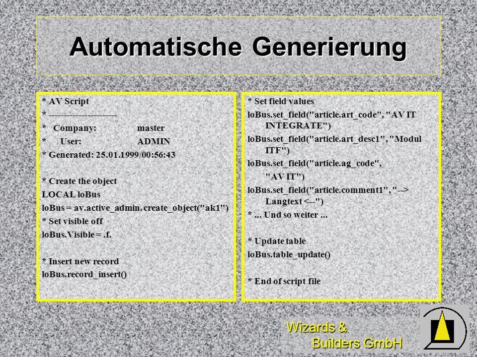 Wizards & Builders GmbH Automatische Generierung * AV Script * ----------------------- * Company:master * User:ADMIN * Generated: 25.01.1999/00:56:43