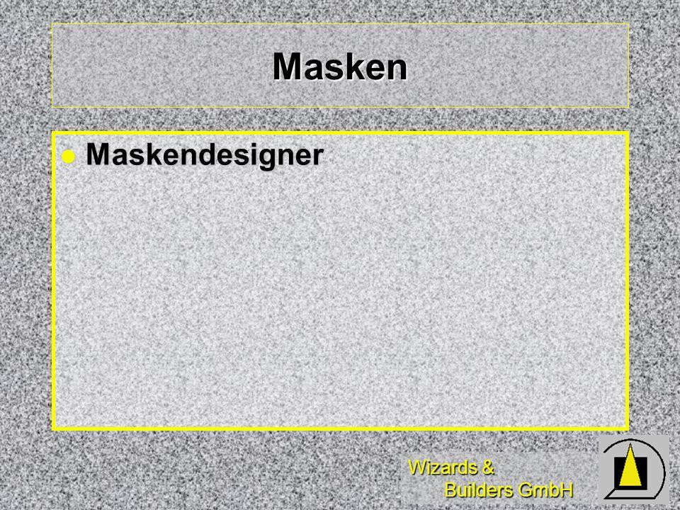 Wizards & Builders GmbH Masken Maskendesigner Maskendesigner