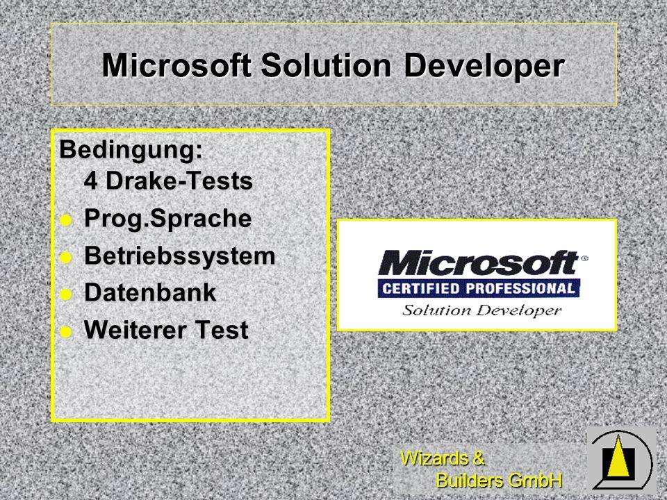 Wizards & Builders GmbH Microsoft Solution Provider Benötigt: mind.