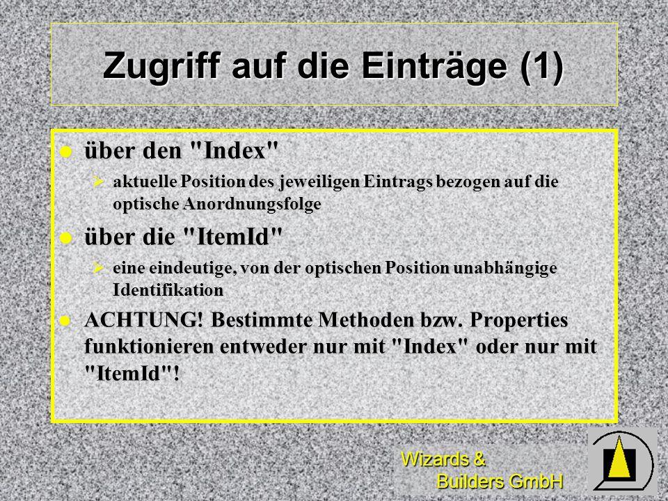 Wizards & Builders GmbH Zugriff auf die Einträge (1) über den