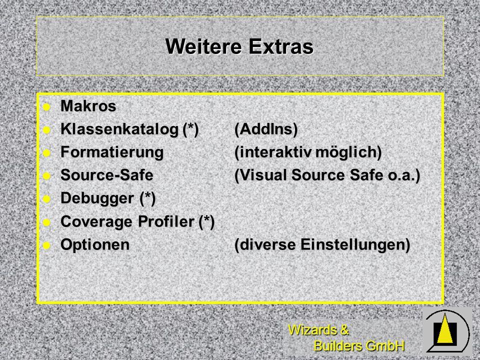 Wizards & Builders GmbH Weitere Extras Makros Makros Klassenkatalog (*) (AddIns) Klassenkatalog (*) (AddIns) Formatierung(interaktiv möglich) Formatie
