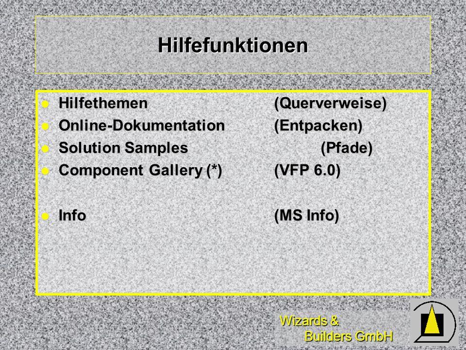 Wizards & Builders GmbH Hilfefunktionen Hilfethemen(Querverweise) Hilfethemen(Querverweise) Online-Dokumentation (Entpacken) Online-Dokumentation (Ent