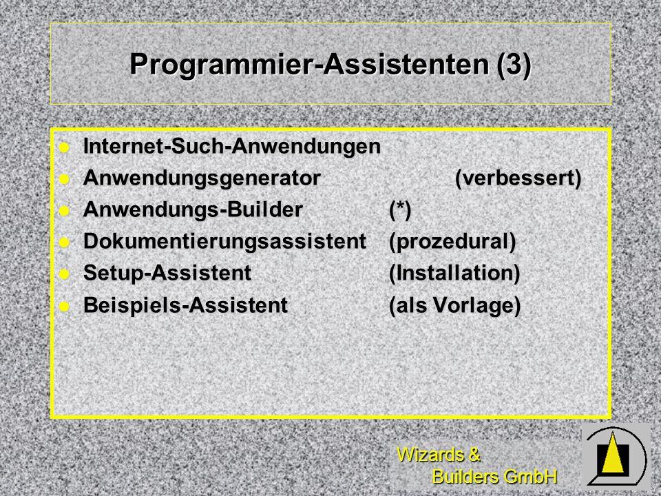 Wizards & Builders GmbH Endanwender-Assistenten (4) Nachfolgende Assistenten sind eigentlich nur für Anwender einsetzbar: Serienbrief (WinWord/Word Perfect) Serienbrief (WinWord/Word Perfect) Pivot-Tabelle(benötigt MS Query) Pivot-Tabelle(benötigt MS Query) Import von Dateien Import von Dateien