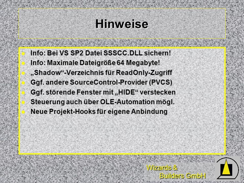 Wizards & Builders GmbH Hinweise Info: Bei VS SP2 Datei SSSCC.DLL sichern.