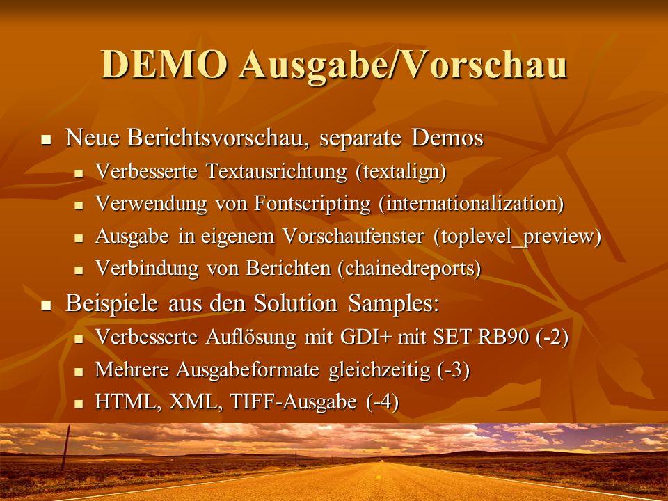 DEMO Ausgabe/Vorschau Neue Berichtsvorschau, separate Demos Neue Berichtsvorschau, separate Demos Verbesserte Textausrichtung (textalign) Verbesserte