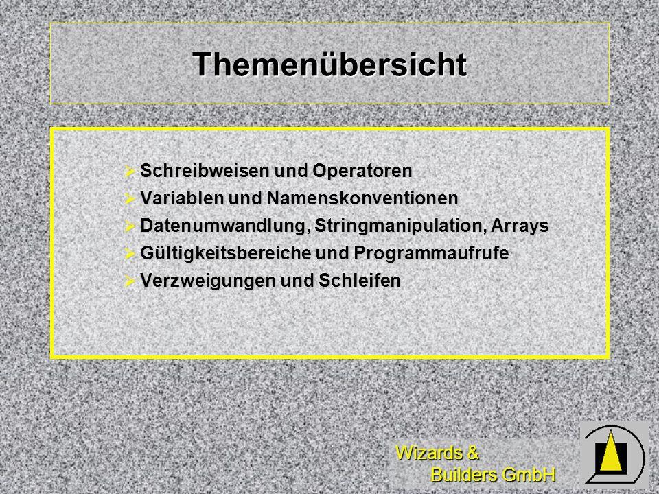 Wizards & Builders GmbH Logische Funktionen Logische Operatoren:.T.