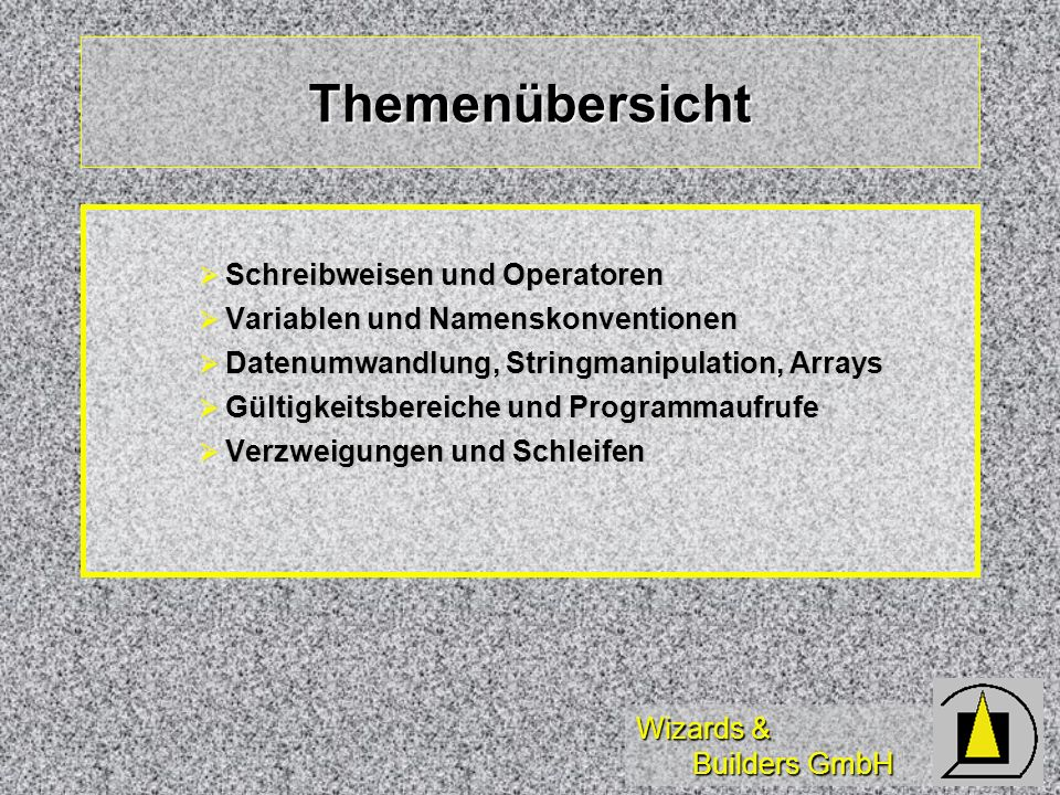 Wizards & Builders GmbH Prozeduren und Funktionen DO WITH DO WITH PROCEDURE...