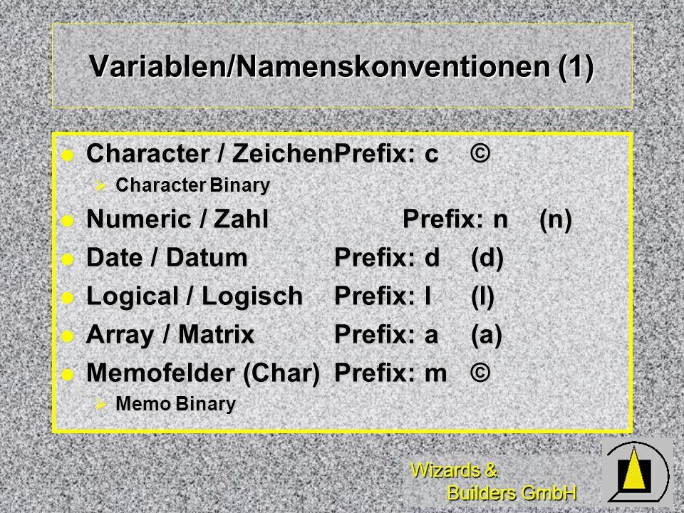 Wizards & Builders GmbH Currency-Funktionen 8 Byte mit fest 4 Nachkomma- stellen 8 Byte mit fest 4 Nachkomma- stellen praktisch für Euro- Umrechnung praktisch für Euro- Umrechnung MTON( ) MTON( ) NTOM( ) NTOM( )