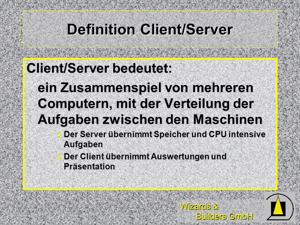 Wizards & Builders GmbH Auswahl Tabellen Übersicht über Database Übersicht über Database Join auf dem Server (siehe ODBC-Join) Join auf dem Server (siehe ODBC-Join)