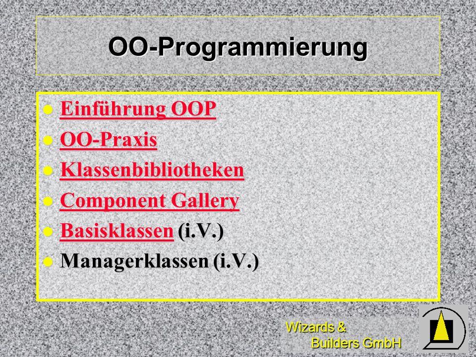 Wizards & Builders GmbH Power-Tools von VFP Berichtsgenerator Berichtsgenerator Berichtsgenerator Menüdesigner Menüdesigner Menüdesigner Debugger Debugger Debugger Setup Wizard Setup Wizard Setup Wizard Setup Wizard