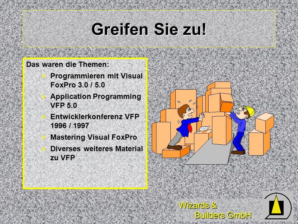 Wizards & Builders GmbH Greifen Sie zu.