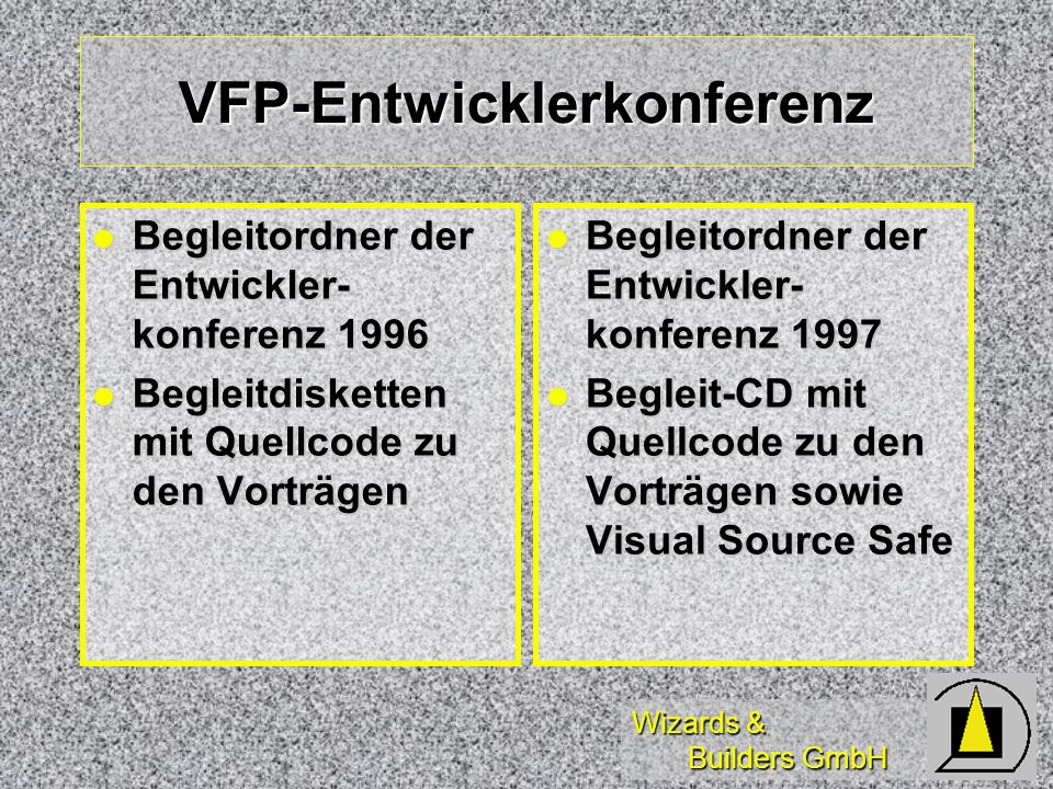 Wizards & Builders GmbH Mastering Visual FoxPro Computer Based Training ( CBT ) für MS Visual FoxPro 3.0 Computer Based Training ( CBT ) für MS Visual FoxPro 3.0 Lernen mit eigenem Tempo Lernen mit eigenem Tempo Empfehlenswert.
