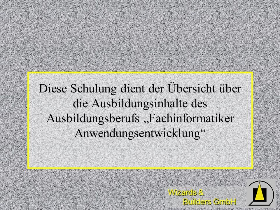 Wizards & Builders GmbH Praxisorientiert, aber...