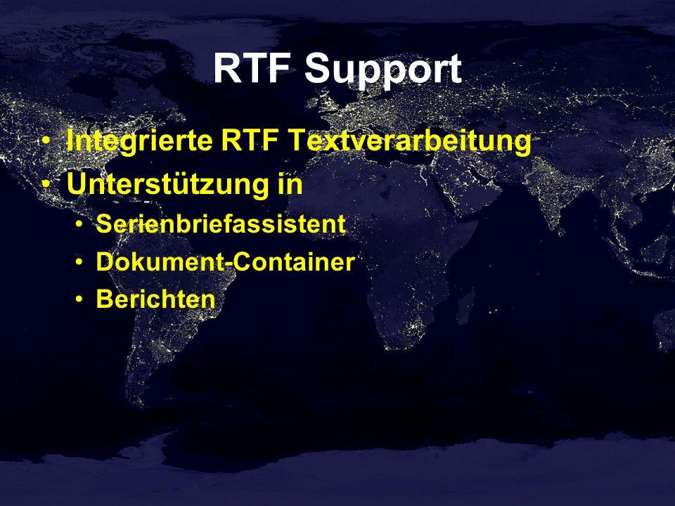 RTF Support Integrierte RTF Textverarbeitung Unterstützung in Serienbriefassistent Dokument-Container Berichten