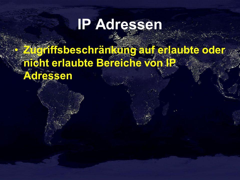 IP Adressen Zugriffsbeschränkung auf erlaubte oder nicht erlaubte Bereiche von IP Adressen