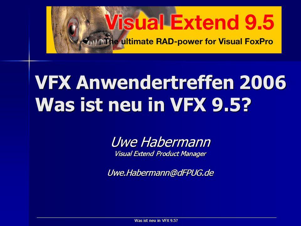 Was ist neu in VFX 9.5.Visual Extend 10 Jahre VFX.