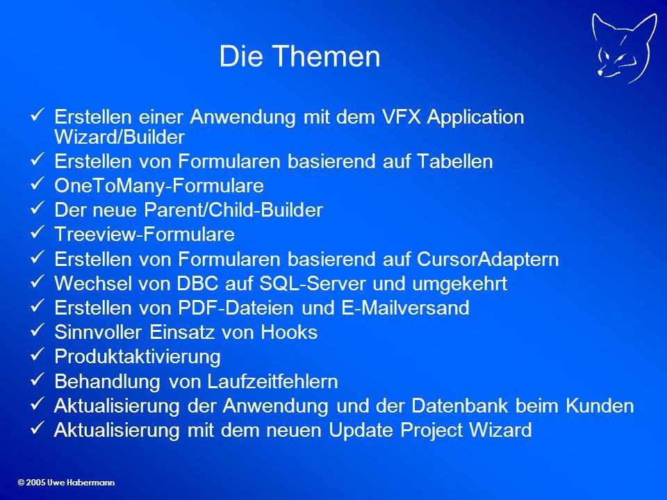 © 2005 Uwe Habermann Connection Manager Klasse Instanziierung ohne Datenanbindung Herstellen einer(!) Verbindung beim ersten Bedarf Auslesen der Datenbankinformationen aus einer Datei möglich Eine Connection für alle Datenzugriffe der Anwendung Verwendung mehrerer Datenbanken in einer Anwendung