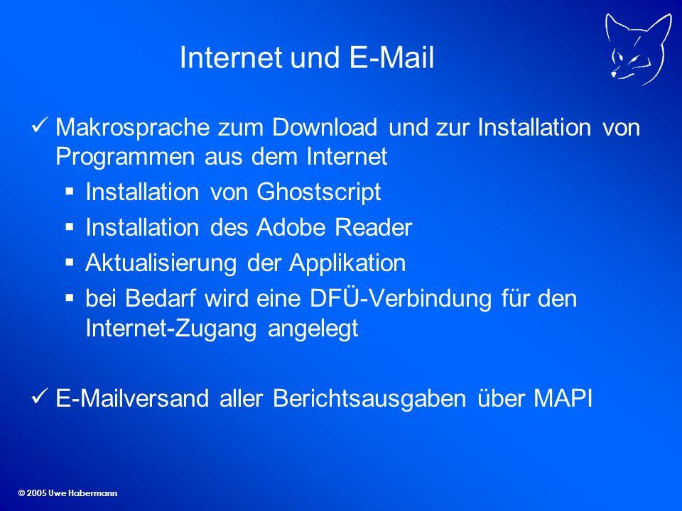 © 2005 Uwe Habermann Internet und E-Mail Makrosprache zum Download und zur Installation von Programmen aus dem Internet Installation von Ghostscript I