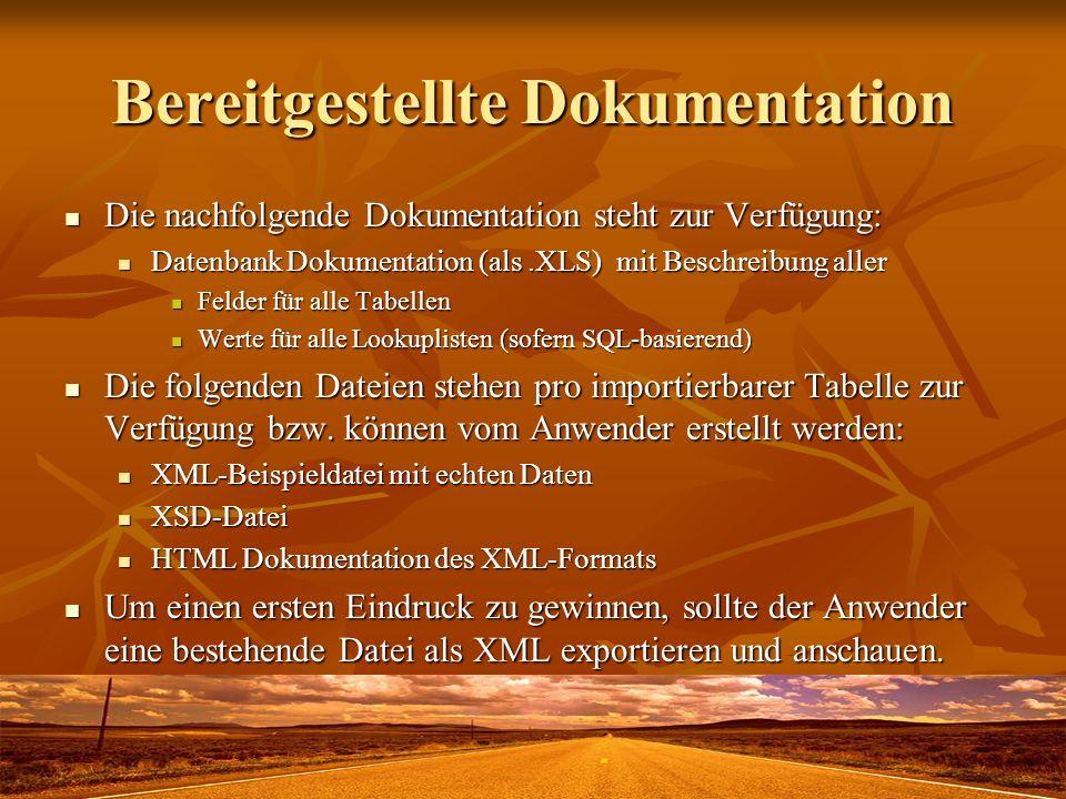 Bereitgestellte Dokumentation Die nachfolgende Dokumentation steht zur Verfügung: Die nachfolgende Dokumentation steht zur Verfügung: Datenbank Dokume