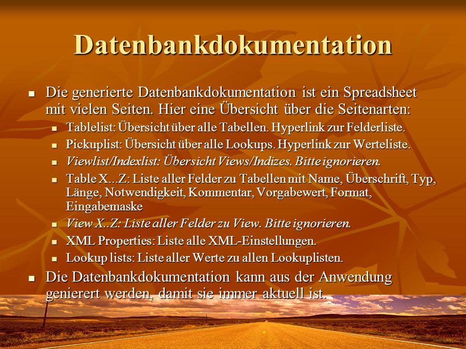 Datenbankdokumentation Die generierte Datenbankdokumentation ist ein Spreadsheet mit vielen Seiten. Hier eine Übersicht über die Seitenarten: Die gene