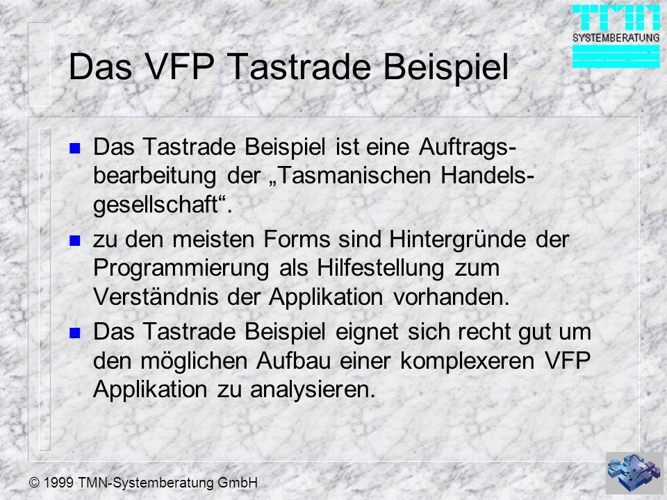 © 1999 TMN-Systemberatung GmbH Das VFP Solutions Beispiel n Die Solutions Applikation besteht aus vielen Einzelbeispielen zu den verschiedensten Controls und Anwendungsfällen.