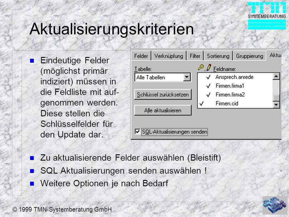© 1999 TMN-Systemberatung GmbH Arbeiten mit Views n Nach der Anlage der Views können Sie diese wie eine normale Tabelle mit USE öffnen (Der zugehörige DBC muß offen sein oder angesprochen werden) n Die Tabellen aus welchen der View erzeugt wurde werden automatisch mit geöffnet.
