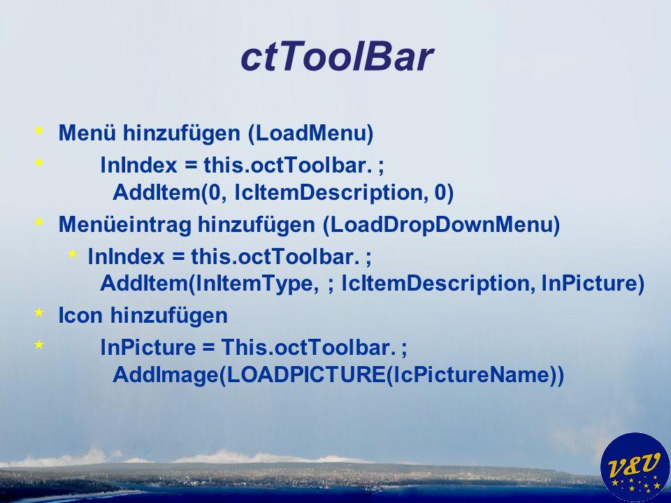 ctToolBar * Menü hinzufügen (LoadMenu) * lnIndex = this.octToolbar.