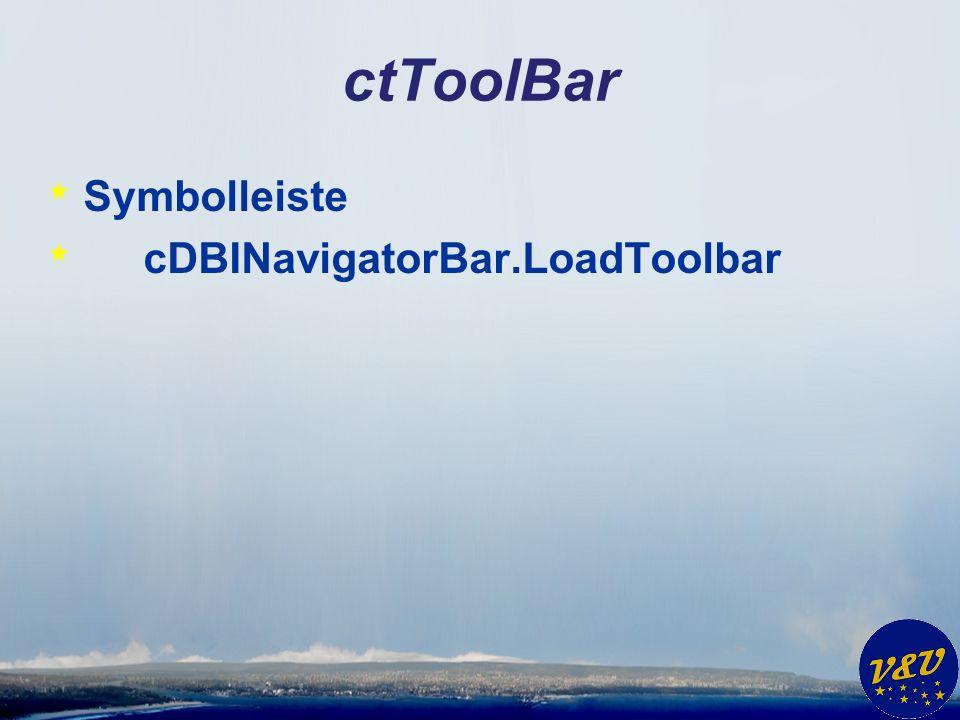 ctToolBar * Symbolleiste * cDBINavigatorBar.LoadToolbar