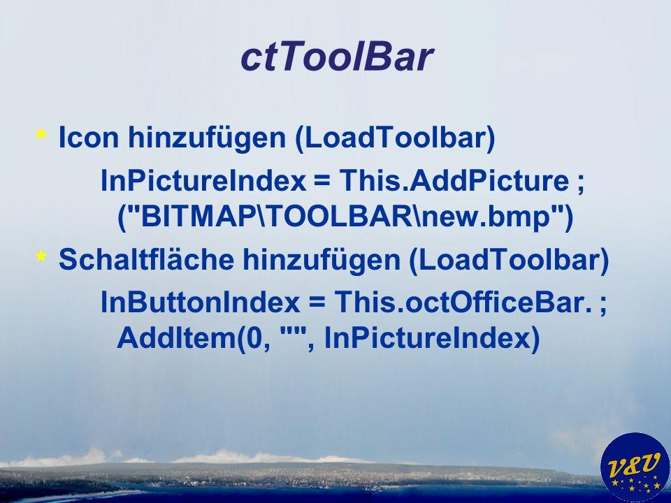 ctToolBar * Icon hinzufügen (LoadToolbar) lnPictureIndex = This.AddPicture ; ( BITMAP\TOOLBAR\new.bmp ) * Schaltfläche hinzufügen (LoadToolbar) lnButtonIndex = This.octOfficeBar.