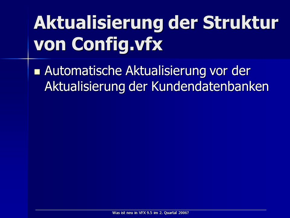 Was ist neu in VFX 9.5 im 2. Quartal 2006.