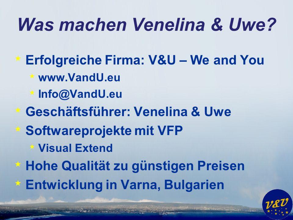 Was machen Venelina & Uwe.
