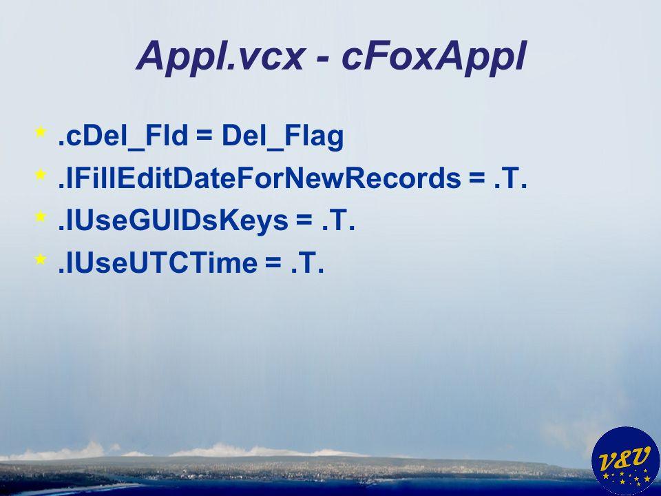 Appl.vcx - cFoxAppl *.cDel_Fld = Del_Flag *.lFillEditDateForNewRecords =.T. *.lUseGUIDsKeys =.T. *.lUseUTCTime =.T.
