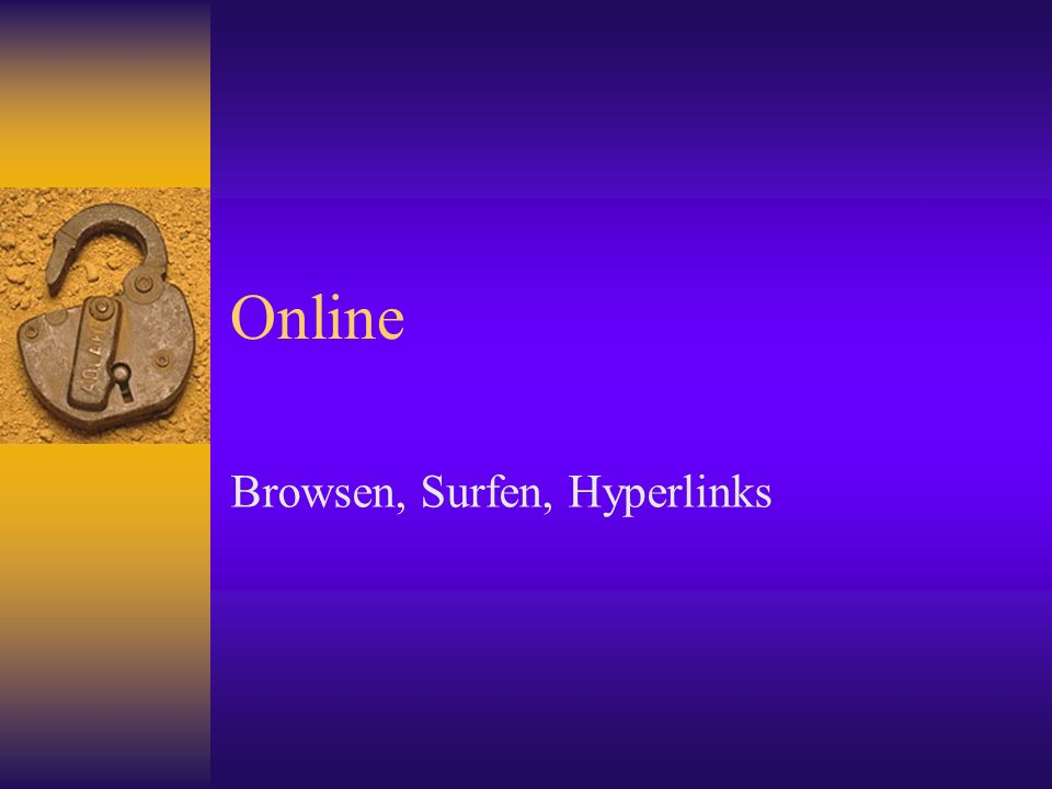 Online Browsen, Surfen, Hyperlinks